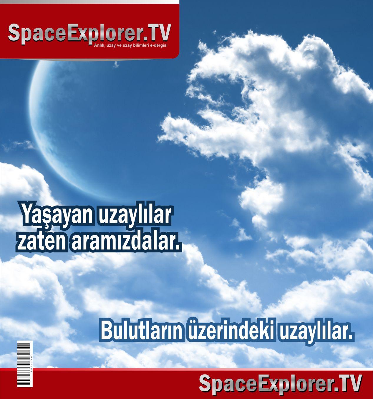 Cosmology Dergisi, Uzaylılar, UFO, Uzayda hayat var mı?, Evrende yalnız mıyız?, Mikroskobik uzaylılar, Uzay kökenli canlılar,