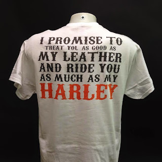 I promise to treat you as good as my leather and Ride You as Much as My Harley T-Shirt