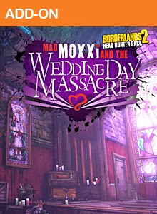 Borderlands 2: Headhunter Pack 4 Wedding Day Massacre DLC – XBox 360