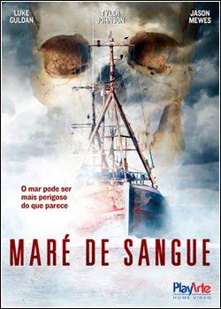 Maré De Sangue – Dublado