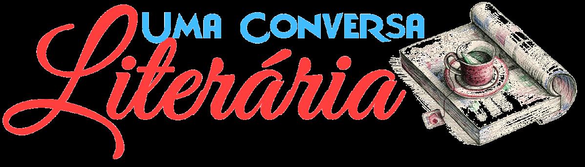 Uma Conversa Literaria