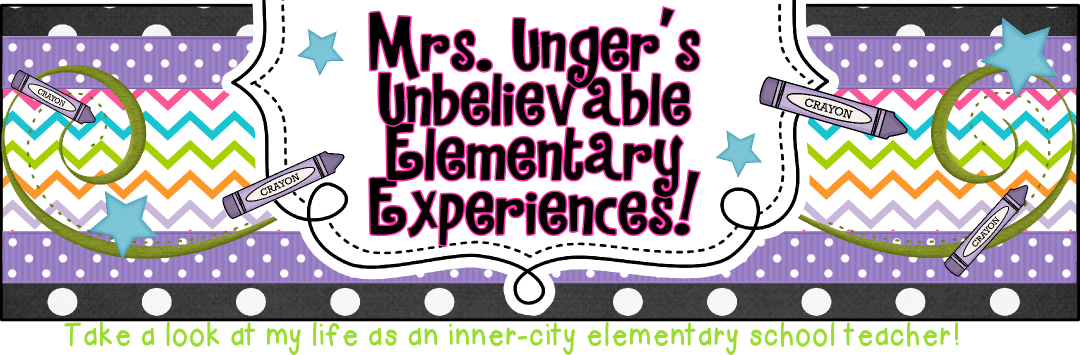 Mrs. Unger's Unbelievable Elementary Experiences!