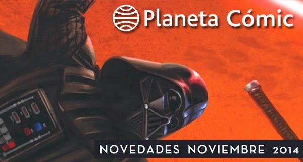 Planeta Cómic: Novedades para noviembre de 2014