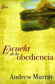 LA ESCUELA DE LA OBEDIENCIA - ANDREW MURRAY