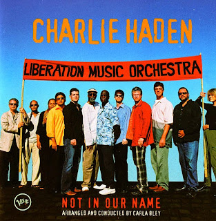 Charlie Haden Liberation Music Orchestra, Not in Our Name