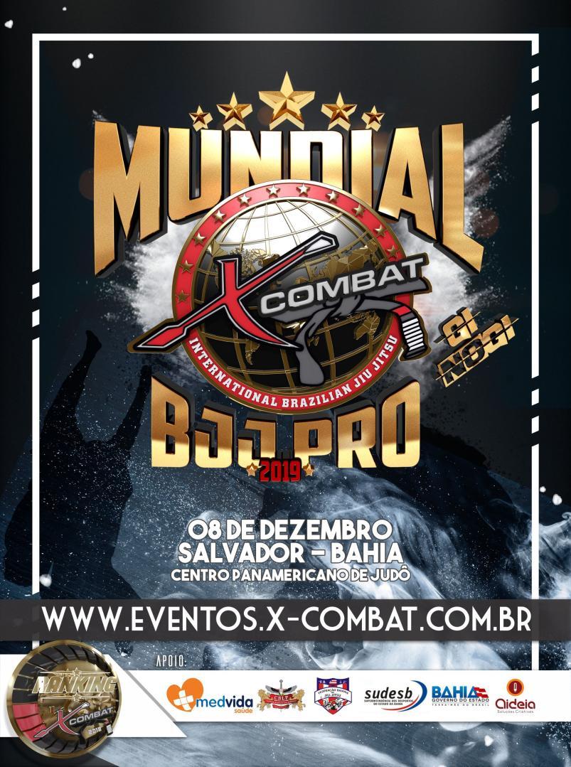 Mundial X-Combat BJJ Profissional GI e No GI - Salvador 2019.