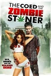 The Coeds And The Zombies Stoner Legendado