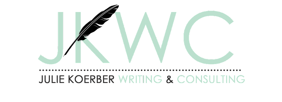 Julie Koerber Writing & Consulting