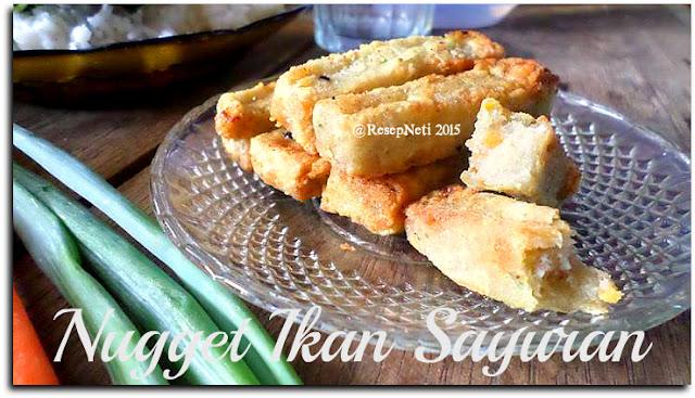 Resep nugget ikan sayuran di ResepNeti 2015