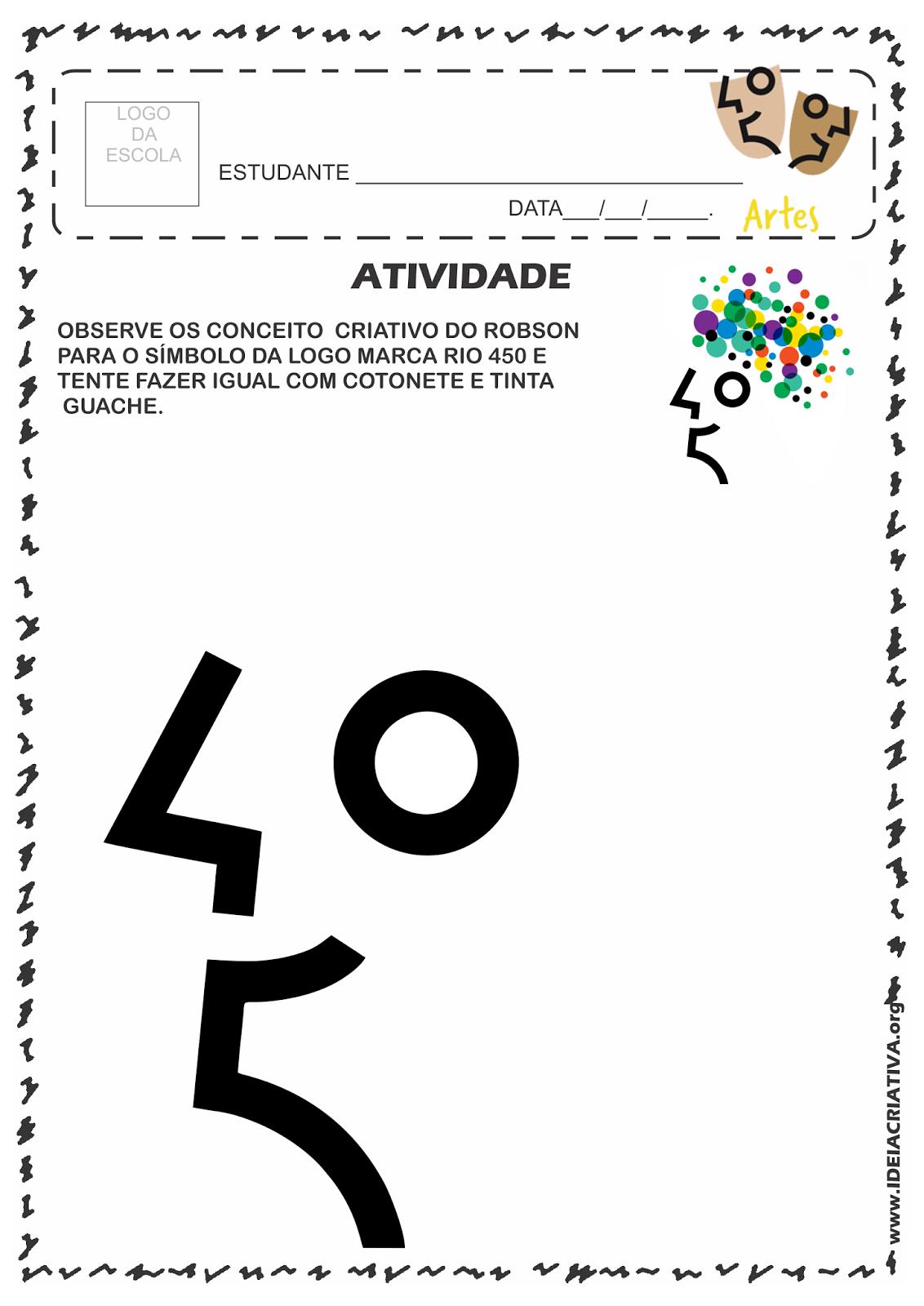 Atividade Rio 450 Anos Conceito Criativo Símbolo da Logomarca Pintura com Cotonete