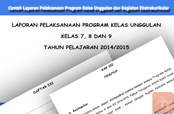 Contoh Laporan Pelaksanaan Program Kelas Unggulan Kelas 7, 8, 9