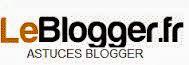 LeBlogger : Astuces Blogger et Blogspot