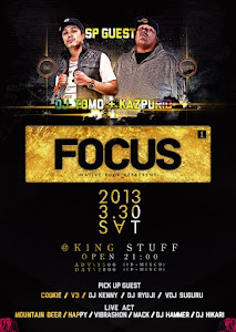 2013. 03. 30 (Sat)<br>FOCUS @KING STUFF(山鹿)