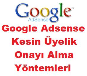Google Adsense Onay Almak İçin Önemli Yöntemler
