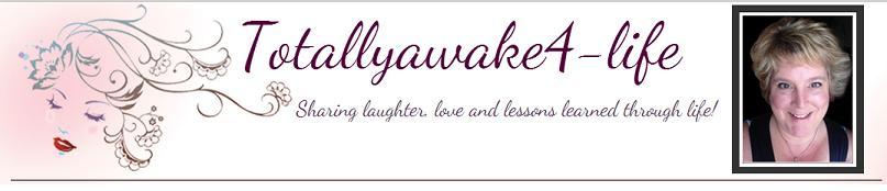Totallyawake4-life