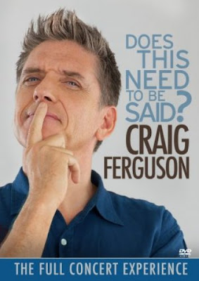 Craig_Ferguson-Does_This_Need_To_Be_Said-2011-0MNi_iNT