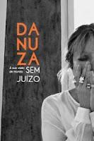 DANUZA E SUA VISAO DE MUNDO SEM JUIZO - Danuza Leão