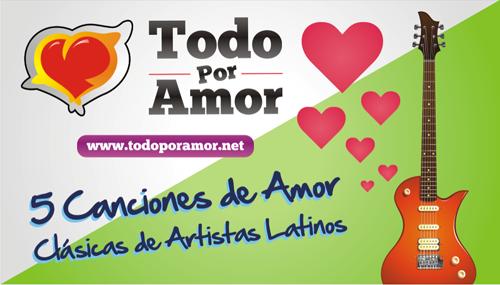 5 canciones de amor clásicas de artistas latinos