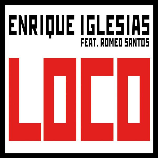 Enrique Iglesias ft Romeo Santos - Loco - copertina traduzione testo video download