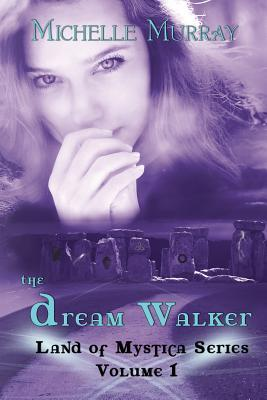 Review: The Dream Walker by Michelle Murray