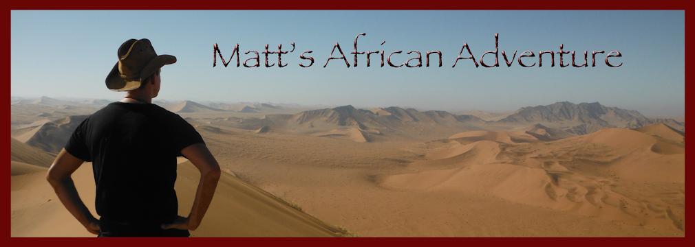 Matt's African Adventure