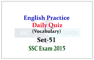 SSC CGl Mains - Practice English Questions (Vocabulary) Set-51