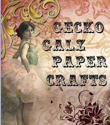 Gecko Galz Paper Crafting