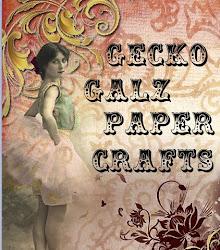 Gecko Galz Paper Crafting