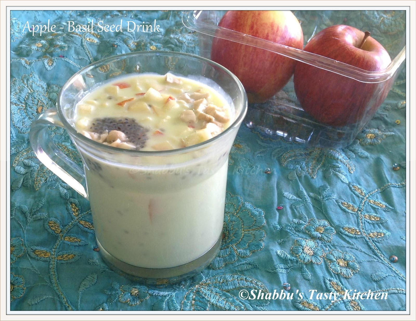 Shabbu\'s Tasty Kitchen: Apple - Basil Seed Drink