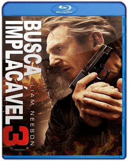 Download Busca Implacável 3 AVI BDRip Legendado + Bluray 720p e 1080p Torrent