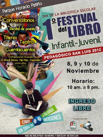 1er. FESTIVAL DEL LIBRO INFANTIL - JUVENIL PEDAGÓGICO SAN LUIS 2012.