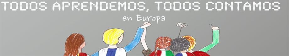TODOS APRENDEMOS,TODOS CONTAMOS EN EUROPA