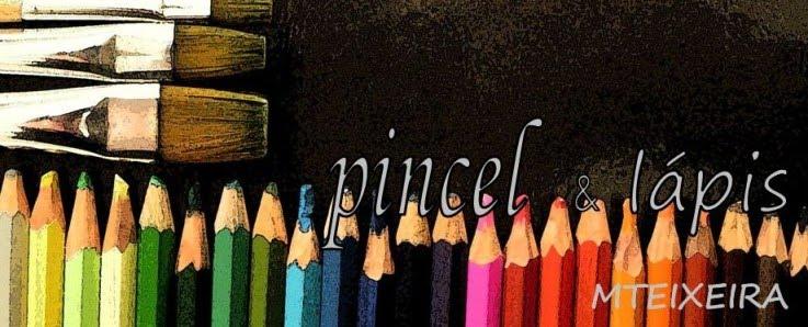 Pincel e Lápis
