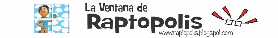 La Ventana de Raptopolis
