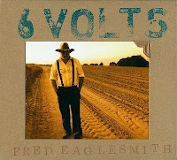 Fred Eaglesmith: 6 Volts (2011)