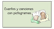 CUENTOS Y CANCIONES CON PICTOGRAMAS