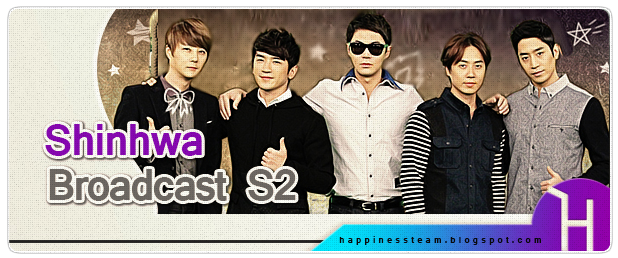 http://happinessteam.blogspot.com/search/label/Shinhwa%20broadcast%20S2