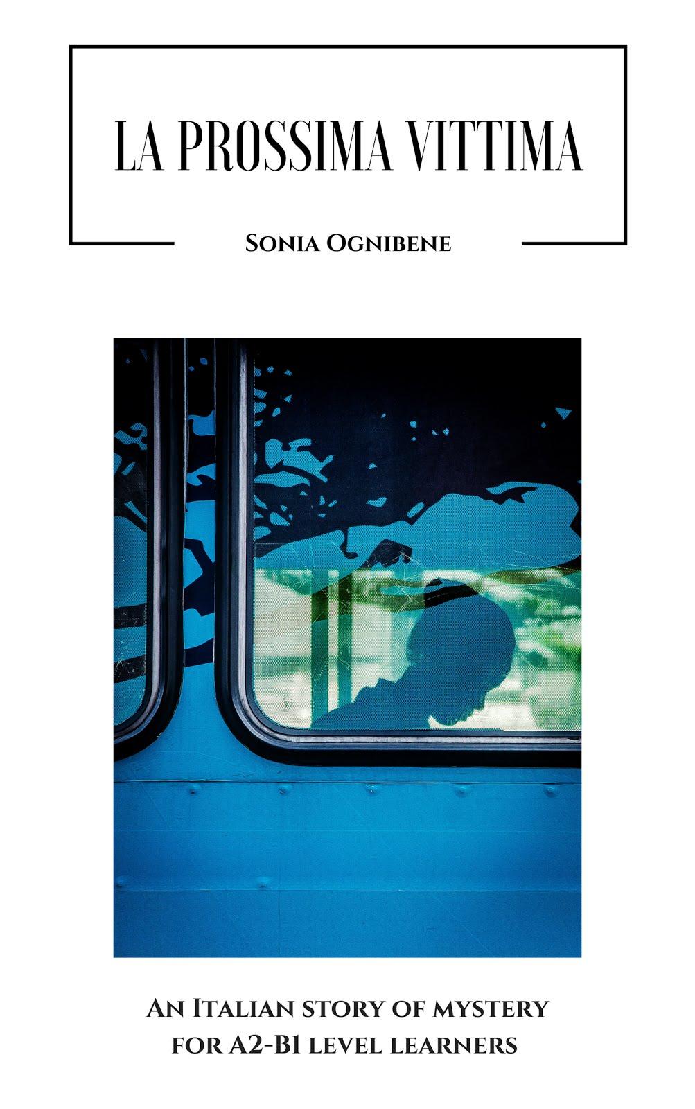 """LA PROSSIMA VITTIMA"" - Sonia Ognibene"