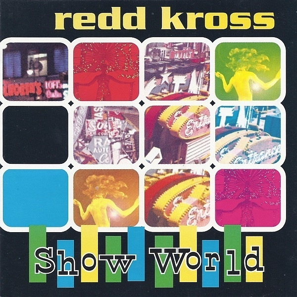 REDD KROSS - (1997) Show world