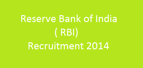 Reserve Bank of India Recruitment 2014