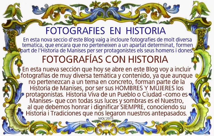 LA HISTORIA DE MANISES EN IMÁGENES, HISTORIA VIVA DE NUESTRA CIUDAD Y SUS GENTES.