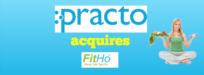 Practo Acquires FitHo  Health & Wellness Startup