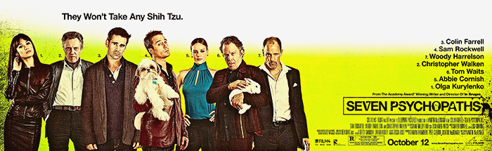 Seven Psychopaths movie featuring Olga Kurylenko, Christopher Walken, Colin Farrell, Sam Rockwell, Abbie Cornish, Tom Waits, Woody Harrelson and one really cute shih-tzu