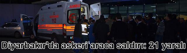Diyarbakır'da askeri araca saldırı: 21 yaralı