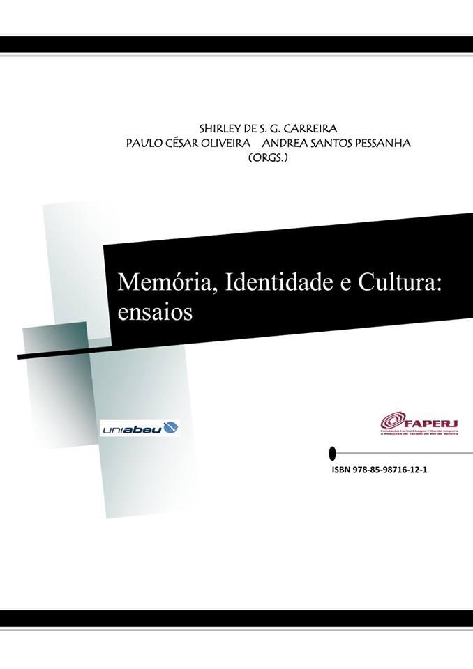 Memória, Identidade Cultura