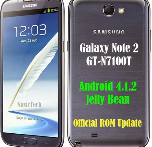 Update Galaxy Note 2 GT-N7100T To DOAMF1 4.1.2 JB Official Firmware