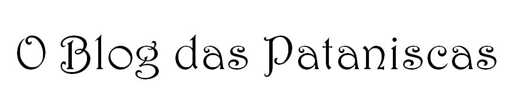 O Blog das Pataniscas mamãs