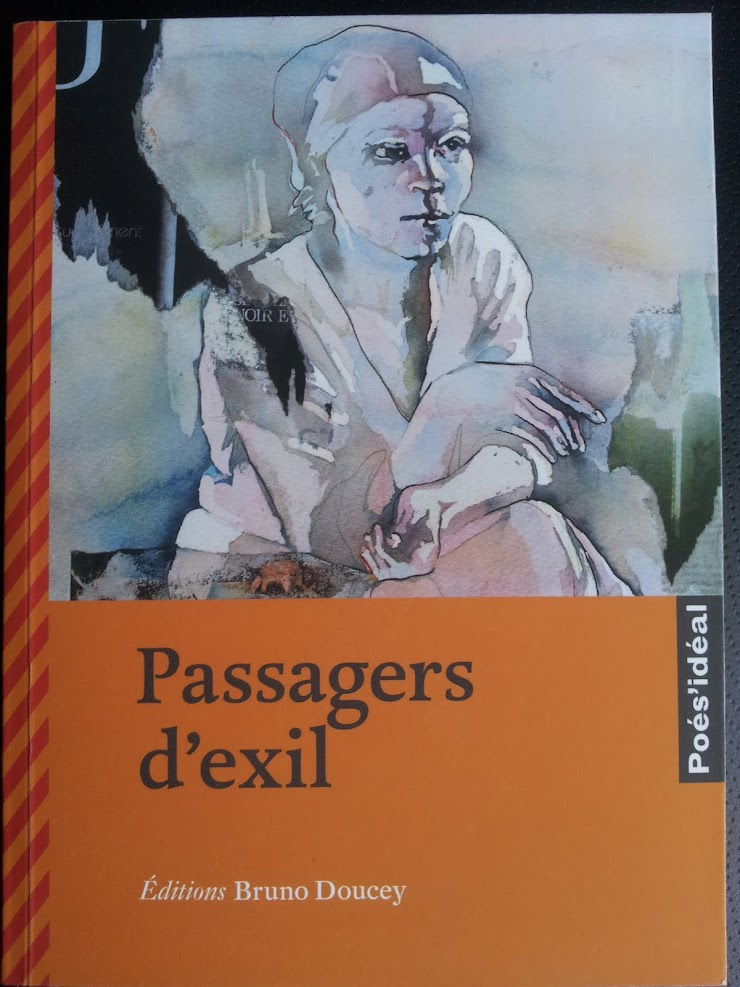 Passagers d'exil, Editions Bruno Doucey - France-Septembre 2017.-