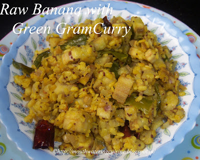 Raw Banana with Green Gram Curry