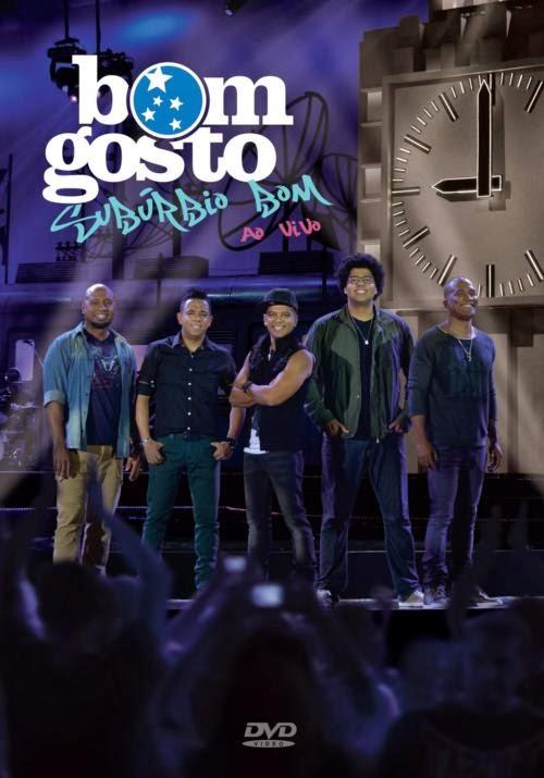 Baixar CD DVD Bom Gosto – Subúrbio Bom (2013) Download